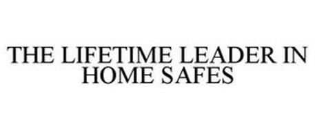 THE LIFETIME LEADER IN HOME SAFES