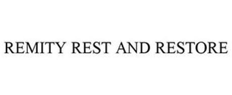 REMITY REST AND RESTORE