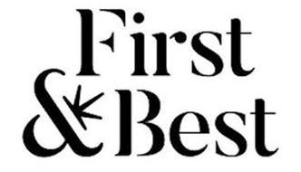 FIRST & BEST