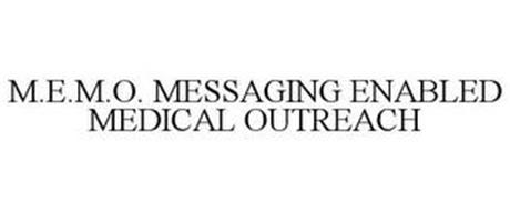 M.E.M.O. MESSAGING ENABLED MEDICAL OUTREACH