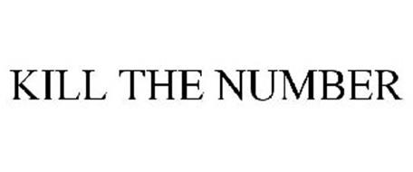 KILL THE NUMBER