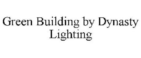 GREEN BUILDING BY DYNASTY LIGHTING