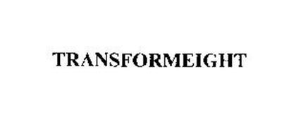TRANSFORMEIGHT