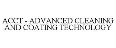 ACCT - ADVANCED CLEANING AND COATING TECHNOLOGY