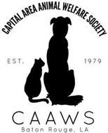 CAPITAL AREA ANIMAL WELFARE SOCIETY CAAWS BATON ROUGE, LA EST. 1979