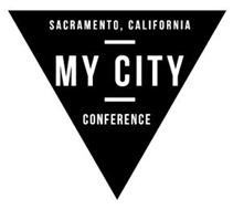 SACRAMENTO, CALIFORNIA MY CITY CONFERENCE