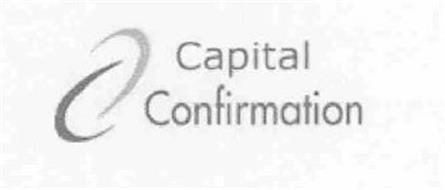 CAPITAL CONFIRMATION