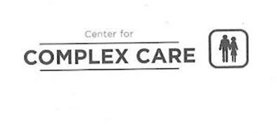 CENTER FOR COMPLEX CARE