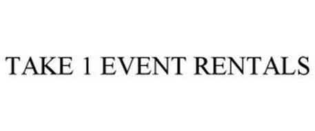 TAKE 1 EVENT RENTALS