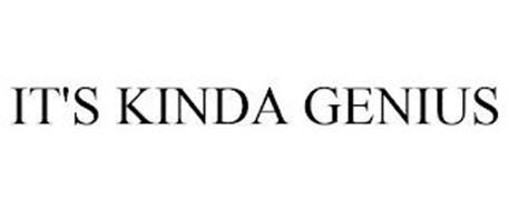 IT'S KINDA GENIUS
