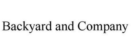 BACKYARD AND COMPANY