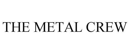 THE METAL CREW