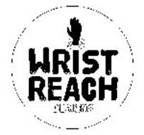 WRIST REACH DESIGNS