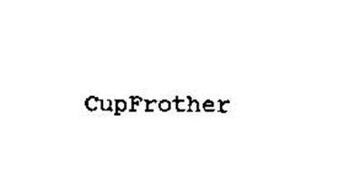 CUPFROTHER