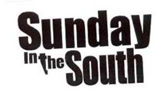 SUNDAY IN THE SOUTH