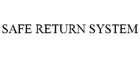 SAFE RETURN SYSTEM