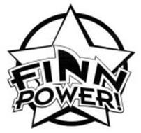 FINN POWER!