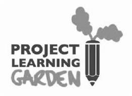 PROJECT LEARNING GARDEN