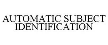 AUTOMATIC SUBJECT IDENTIFICATION