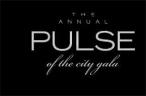 THE ANNUAL PULSE OF THE CITY GALA