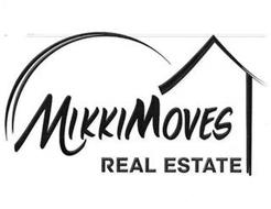 MIKKIMOVES REAL ESTATE