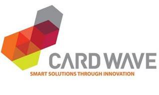 CARDWAVE SMART SOLUTIONS THROUGH INNOVATION