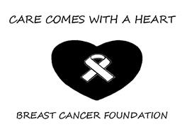 CARE COMES WITH A HEART BREAST CANCER FOUNDATION