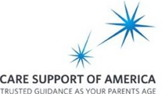 CARE SUPPORT OF AMERICA TRUSTED GUIDANCE AS YOUR PARENTS AGE