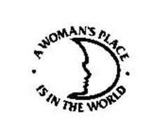 A WOMAN'S PLACE IS IN THE WORLD
