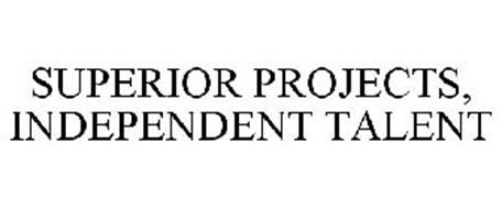 SUPERIOR PROJECTS, INDEPENDENT TALENT
