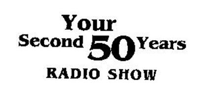 YOUR SECOND 50 YEARS RADIO SHOW