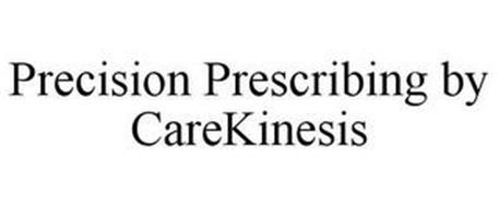 PRECISION PRESCRIBING BY CAREKINESIS