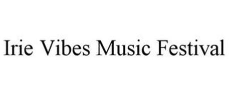IRIE VIBES MUSIC FESTIVAL