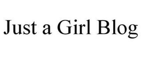 JUST A GIRL BLOG