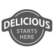 DELICIOUS STARTS HERE