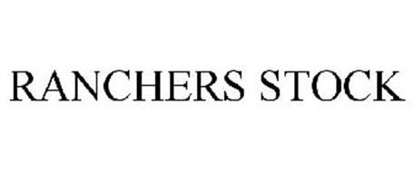 RANCHERS STOCK