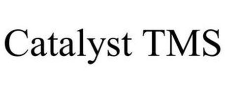CATALYST TMS