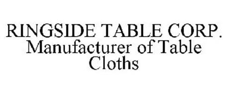 RINGSIDE TABLE CORP. MANUFACTURER OF TABLE CLOTHS