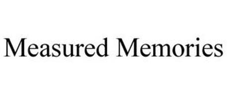 MEASURED MEMORIES