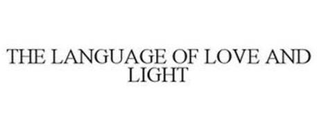 THE LANGUAGE OF LOVE AND LIGHT