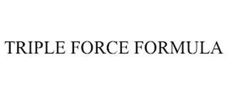 TRIPLE FORCE FORMULA