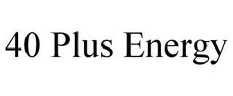 40 PLUS ENERGY