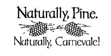 NATURALLY, PINE. NATURALLY, CARNEVALE!