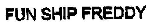 FUN SHIP FREDDY