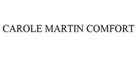 CAROLE MARTIN COMFORT