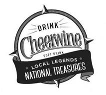 DRINK CHEERWINE SOFT DRINK LOCAL LEGENDS NATIONAL TREASURES
