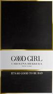 GOOD GIRL CAROLINA HERRERA NEW YORK IT'S SO GOOD TO BE BAD