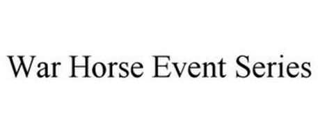 WAR HORSE EVENT SERIES