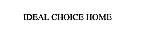 IDEAL CHOICE HOME