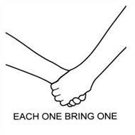 EACH ONE BRING ONE